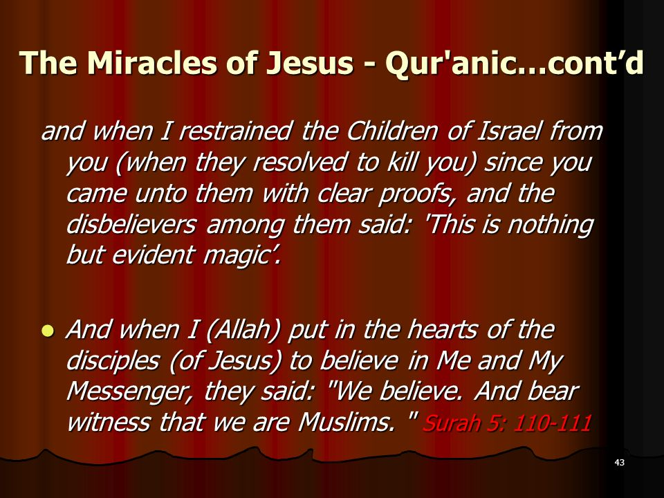 The Miracles of Jesus - Qur anic…cont'd