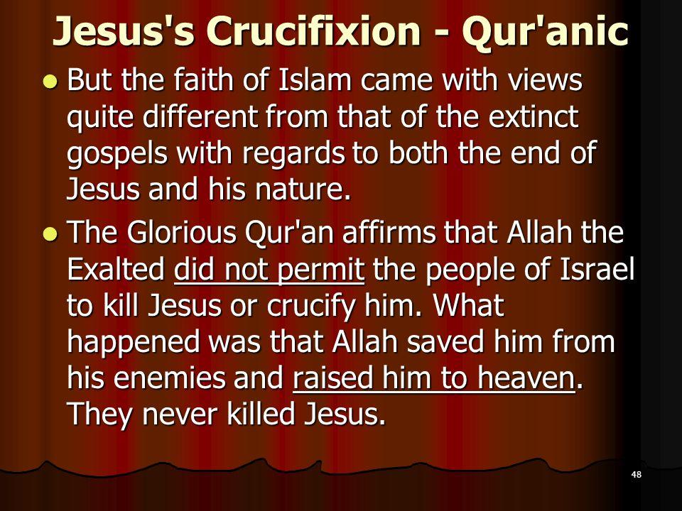 Jesus s Crucifixion - Qur anic