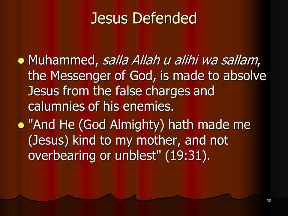 Jesus Defended