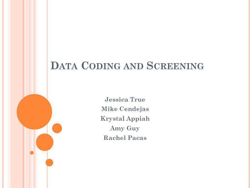 Data Coding and Screening