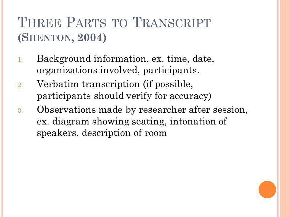 Three Parts to Transcript (Shenton, 2004)