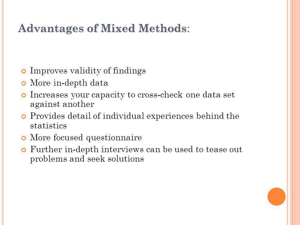 Advantages of Mixed Methods: