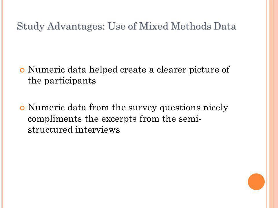 Study Advantages: Use of Mixed Methods Data