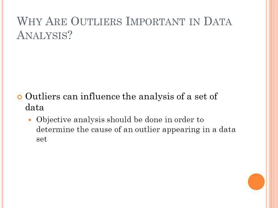 Why Are Outliers Important in Data Analysis