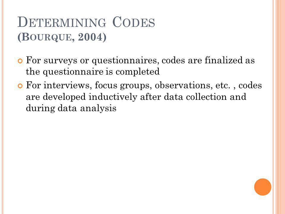 Determining Codes (Bourque, 2004)