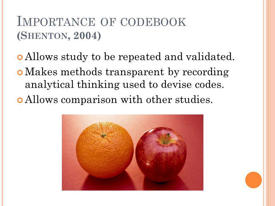 Importance of codebook (Shenton, 2004)