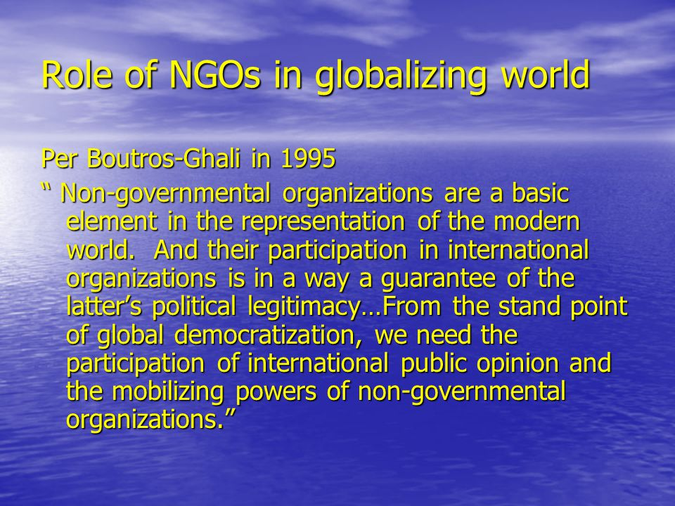 Role of NGOs in globalizing world