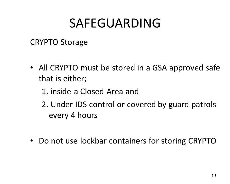 SAFEGUARDING CRYPTO Storage