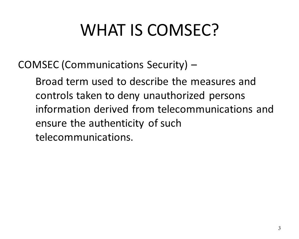 WHAT IS COMSEC