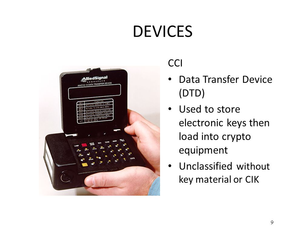 DEVICES CCI Data Transfer Device (DTD)