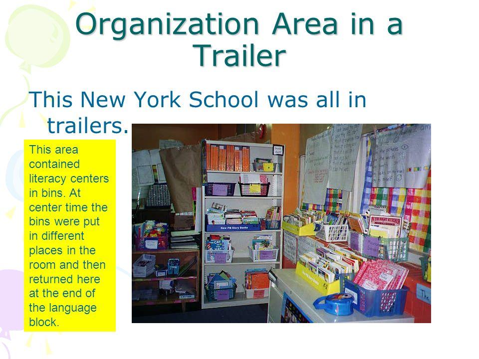 Organization Area in a Trailer