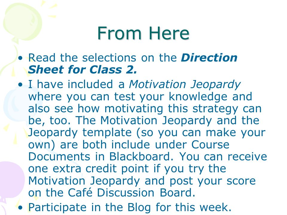 From Here Read the selections on the Direction Sheet for Class 2.