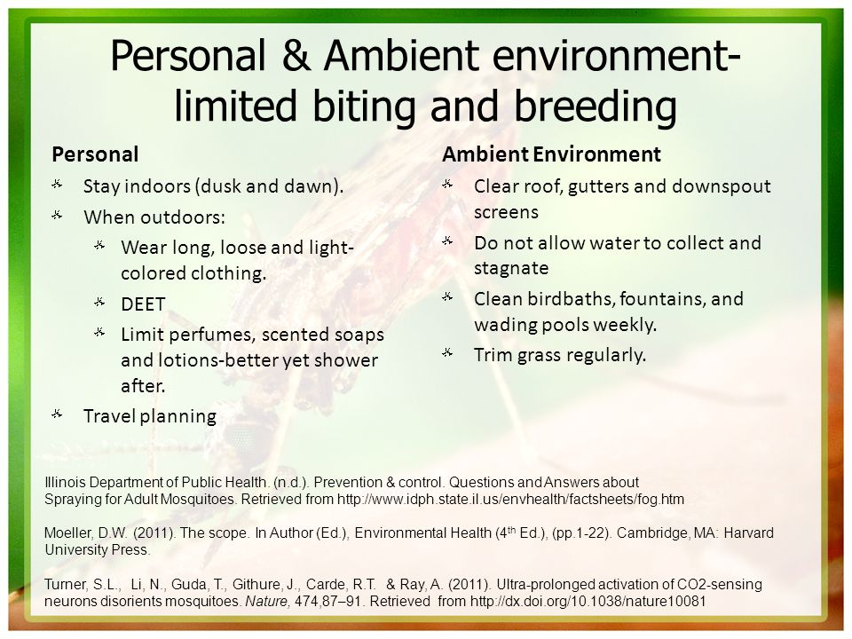 Personal & Ambient environment-limited biting and breeding