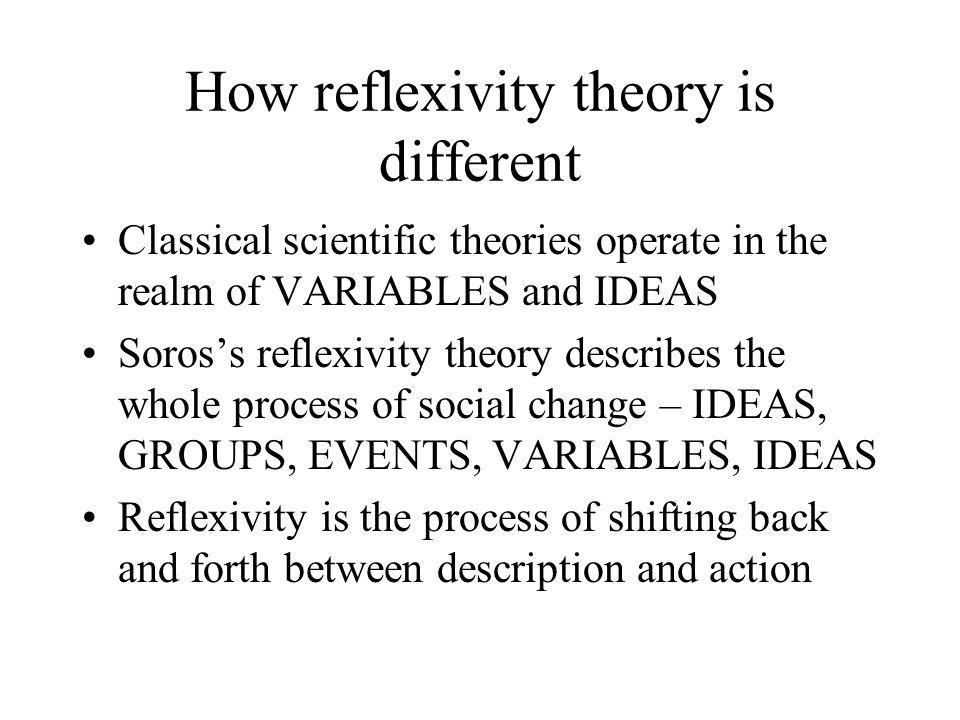 How reflexivity theory is different