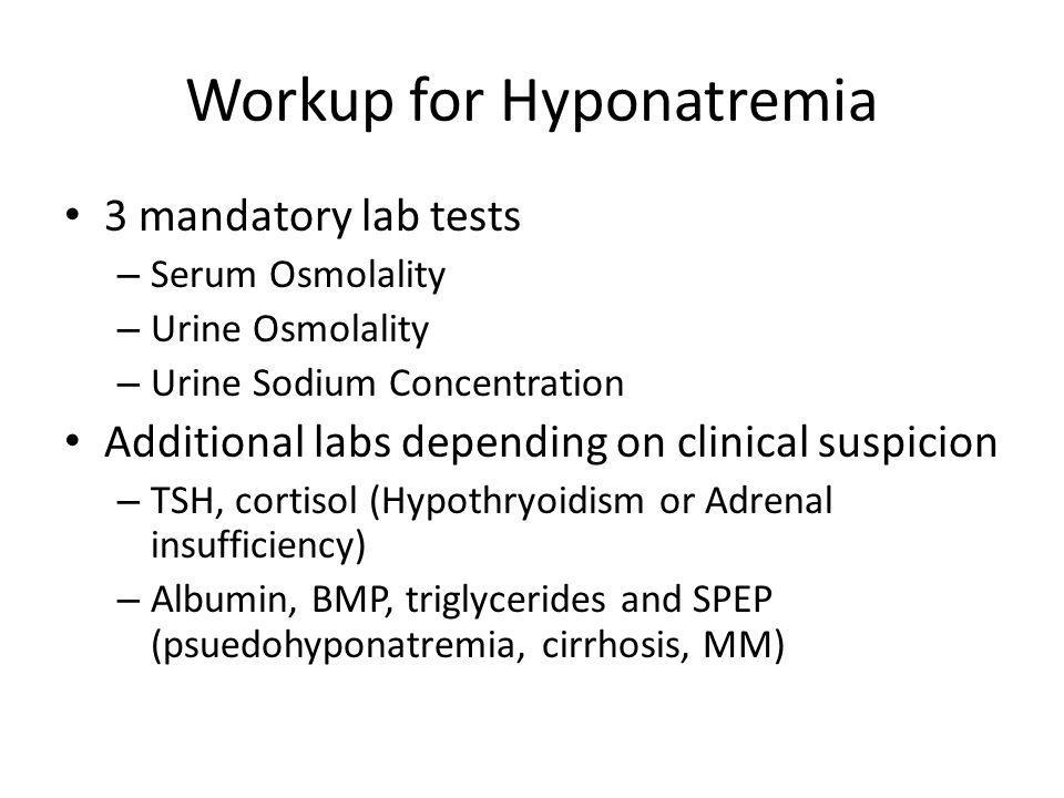 Workup for Hyponatremia