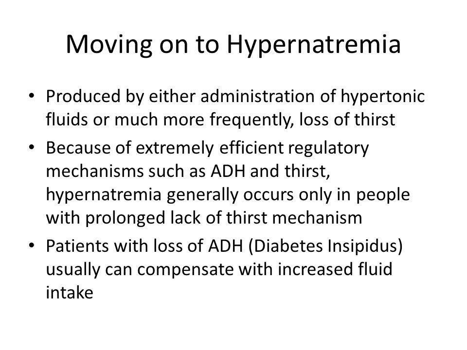 Moving on to Hypernatremia