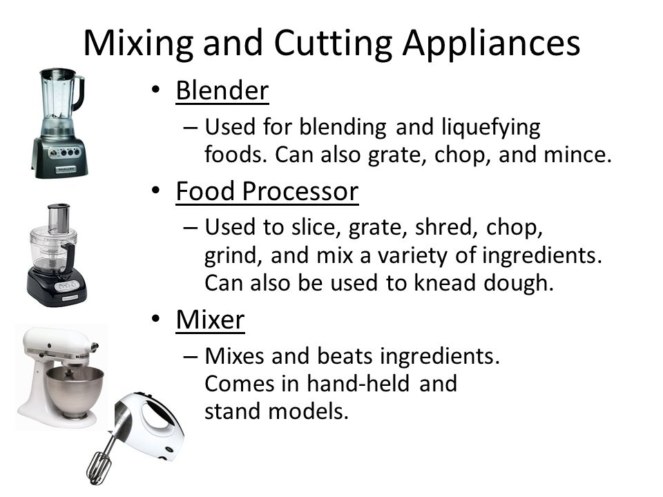 Mixing and Cutting Appliances