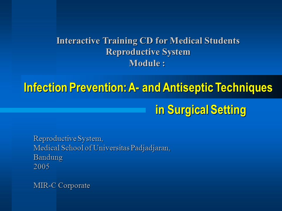 Infection Prevention: A- and Antiseptic Techniques in Surgical Setting