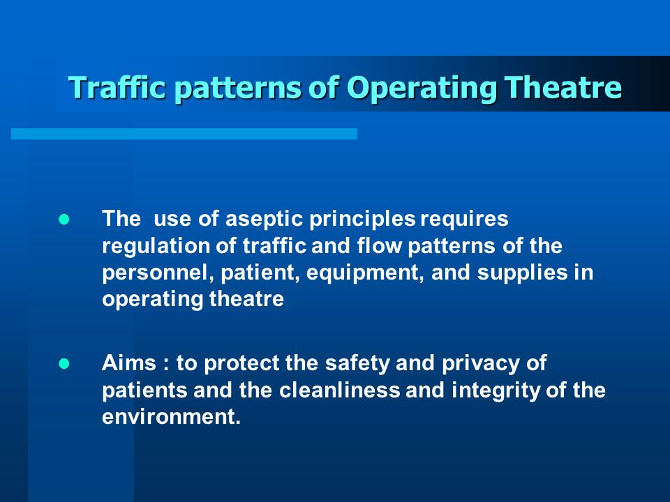 Traffic patterns of Operating Theatre