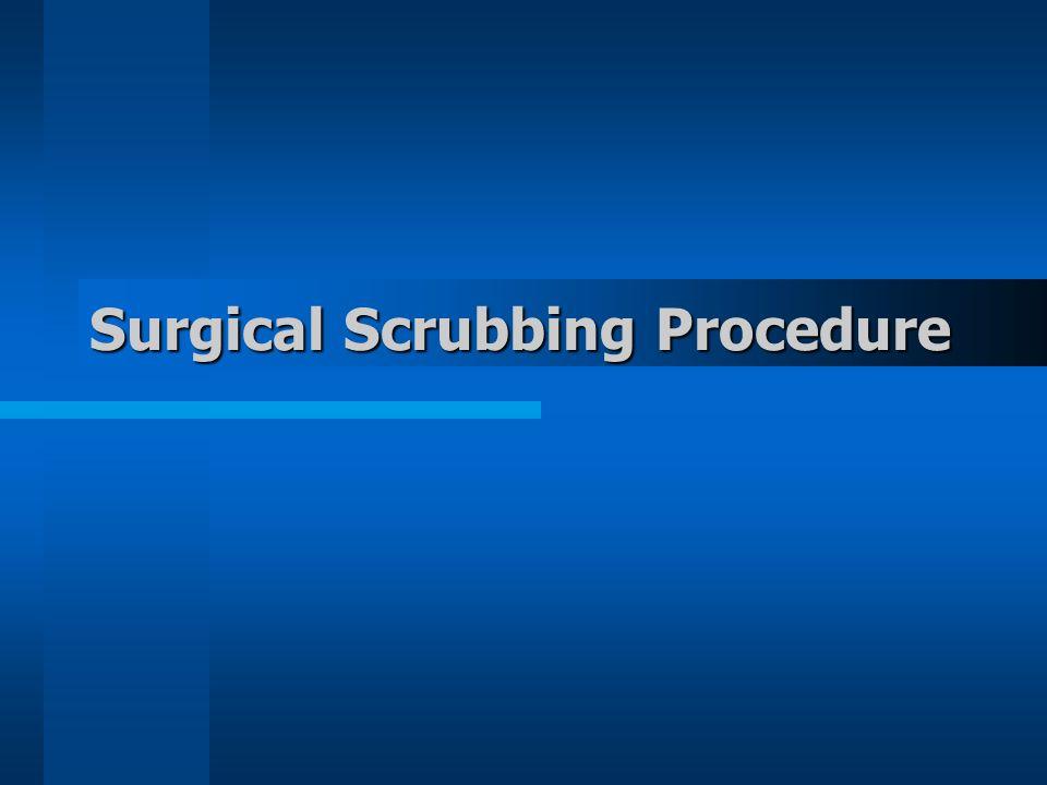 Surgical Scrubbing Procedure