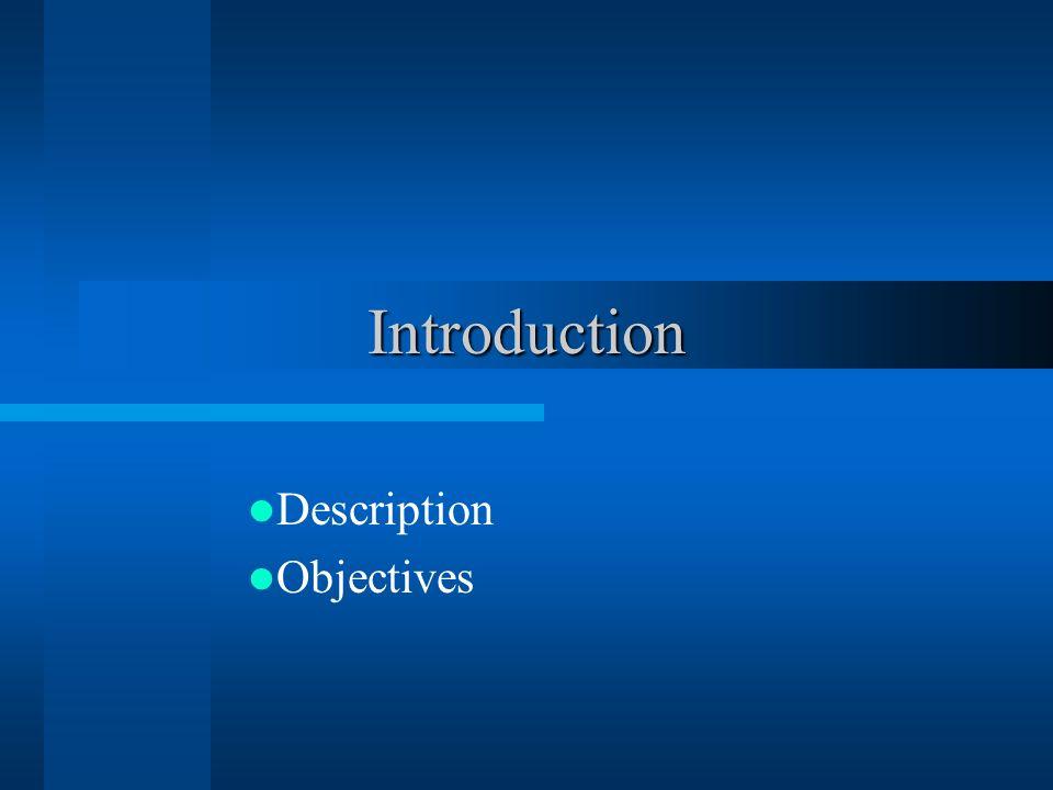 Description Objectives