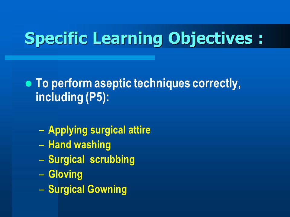 Specific Learning Objectives :
