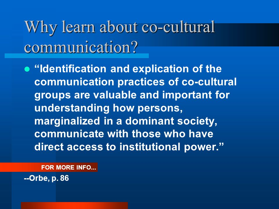 Why learn about co-cultural communication