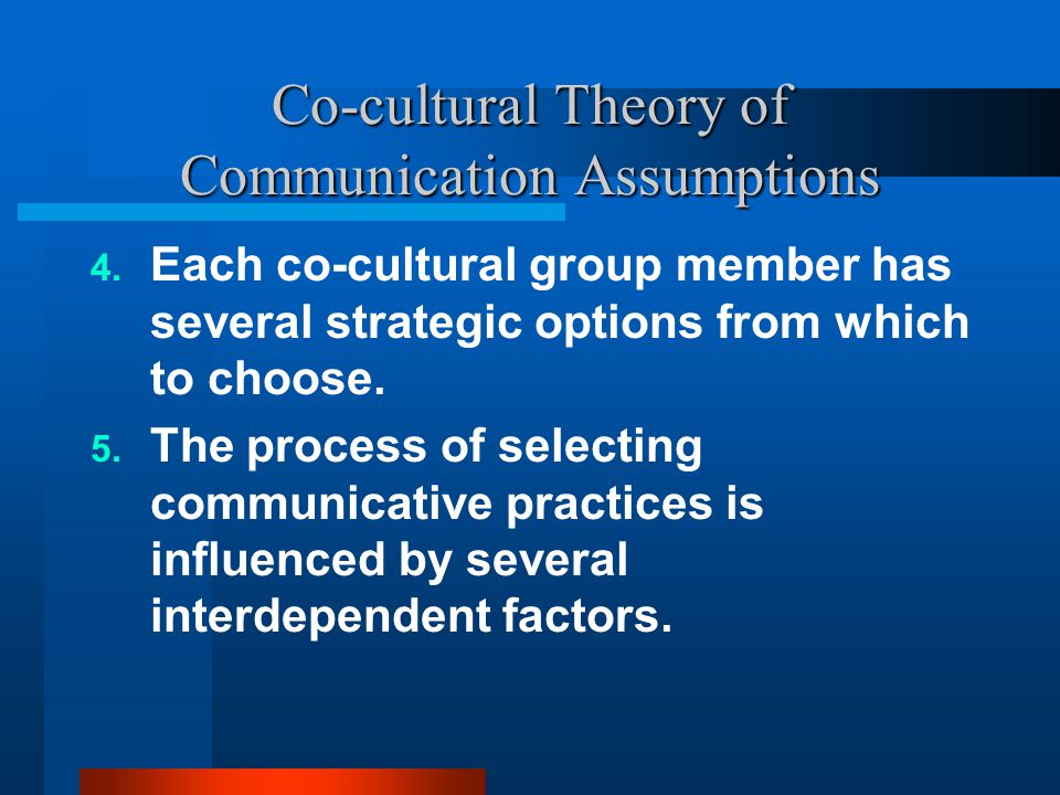 Co-cultural Theory of Communication Assumptions