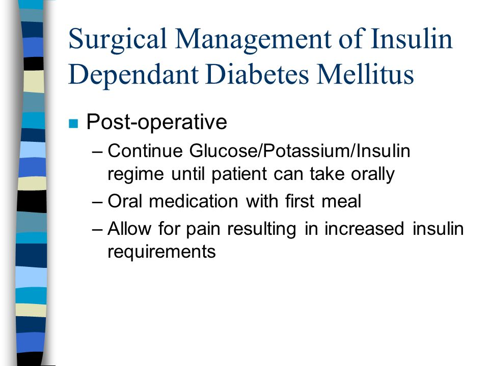 Surgical Management of Insulin Dependant Diabetes Mellitus