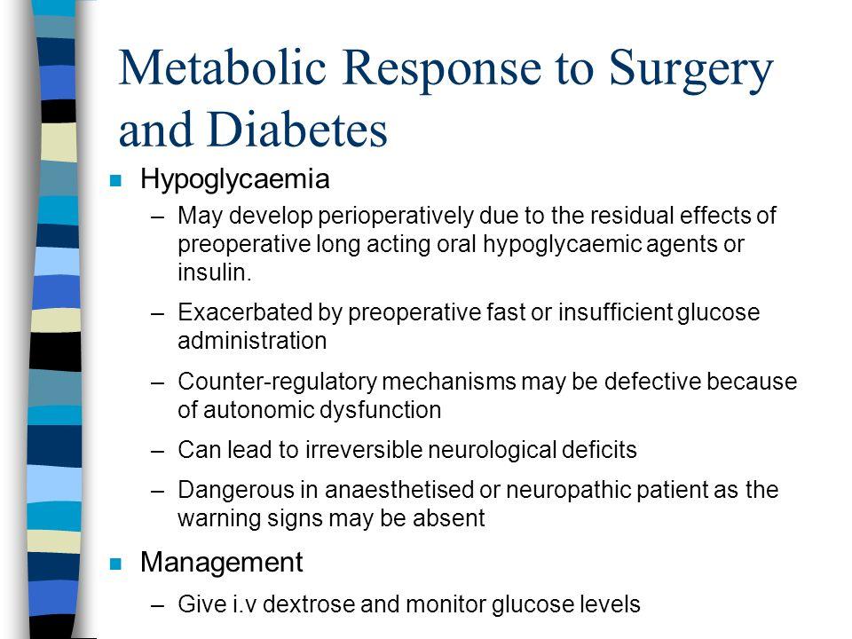 Metabolic Response to Surgery and Diabetes