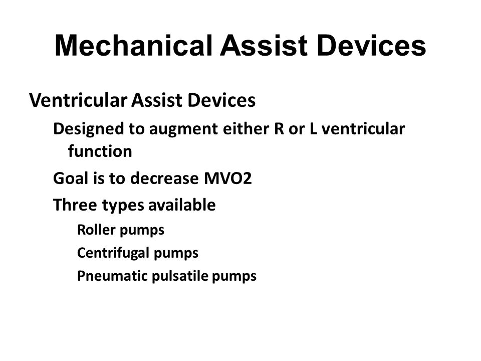 Mechanical Assist Devices