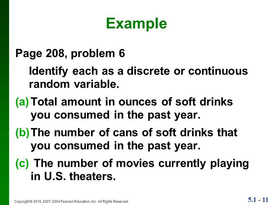 Example Page 208, problem 6. Identify each as a discrete or continuous random variable.