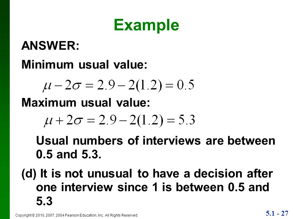 Example ANSWER: Minimum usual value: Maximum usual value: