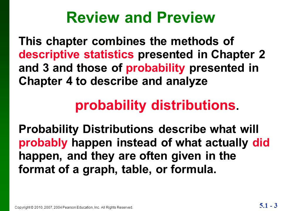 Review and Preview probability distributions.