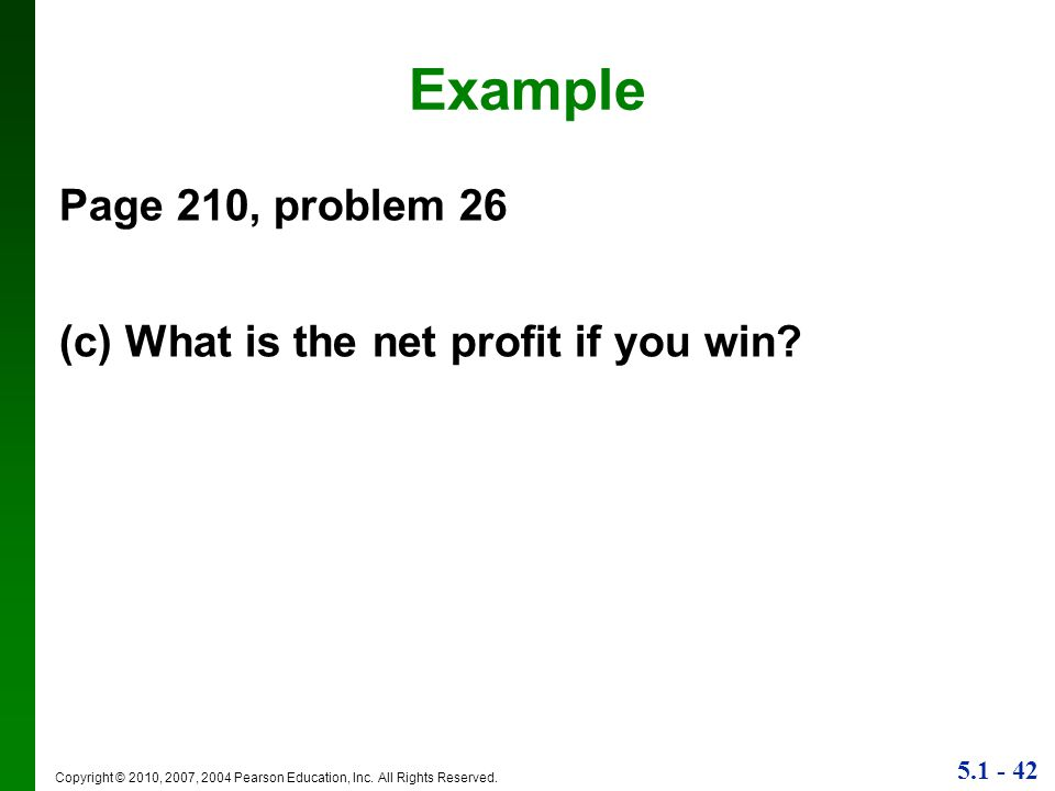 Example Page 210, problem 26 (c) What is the net profit if you win