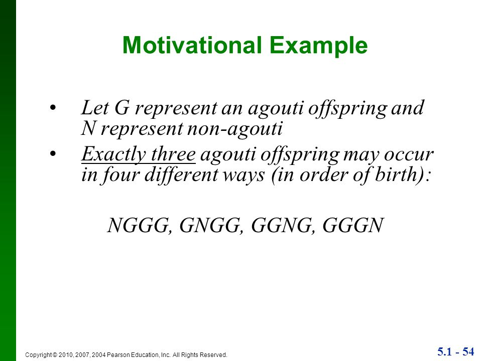 Motivational Example Let G represent an agouti offspring and N represent non-agouti.