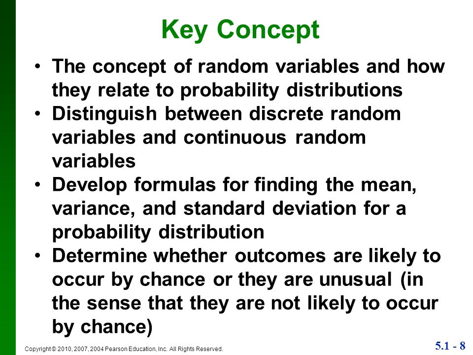 Key Concept The concept of random variables and how they relate to probability distributions.
