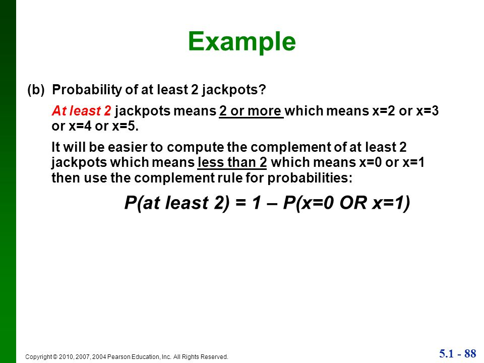 Example (b) Probability of at least 2 jackpots