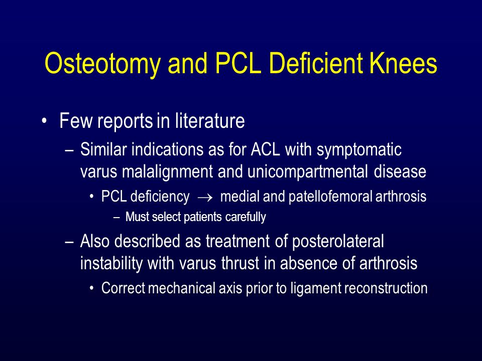 Osteotomy and PCL Deficient Knees