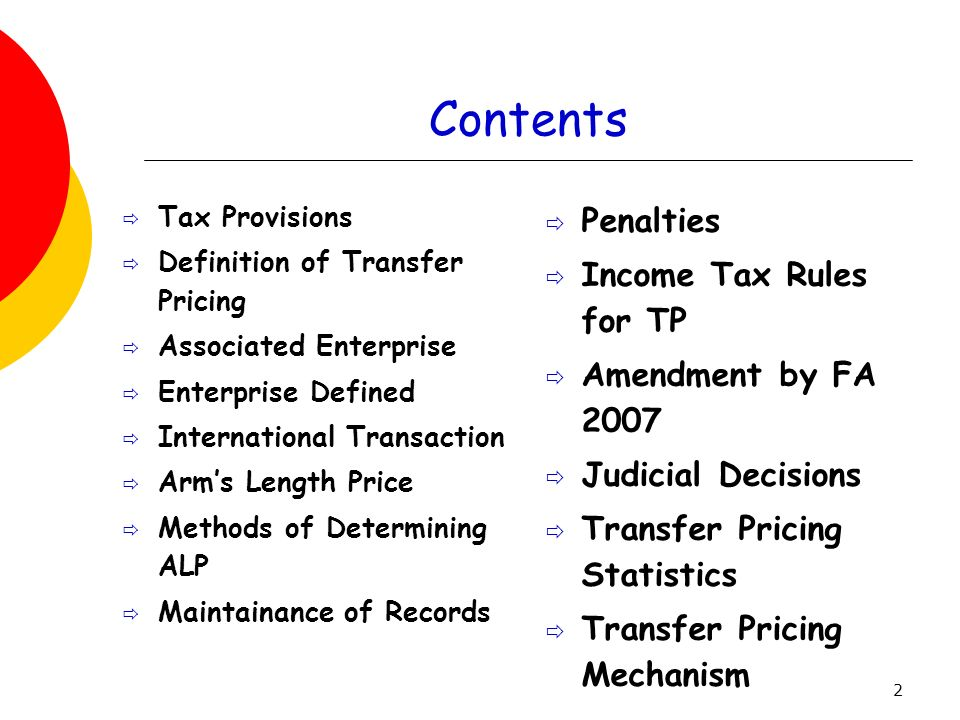 Contents Penalties Income Tax Rules for TP Amendment by FA 2007
