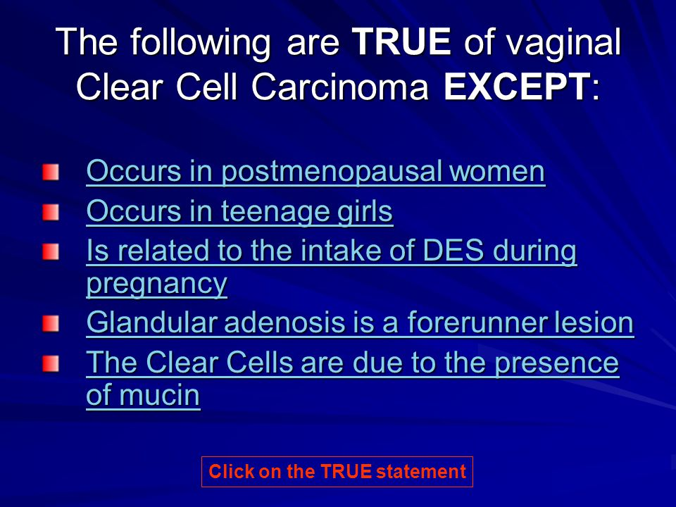 The following are TRUE of vaginal Clear Cell Carcinoma EXCEPT:
