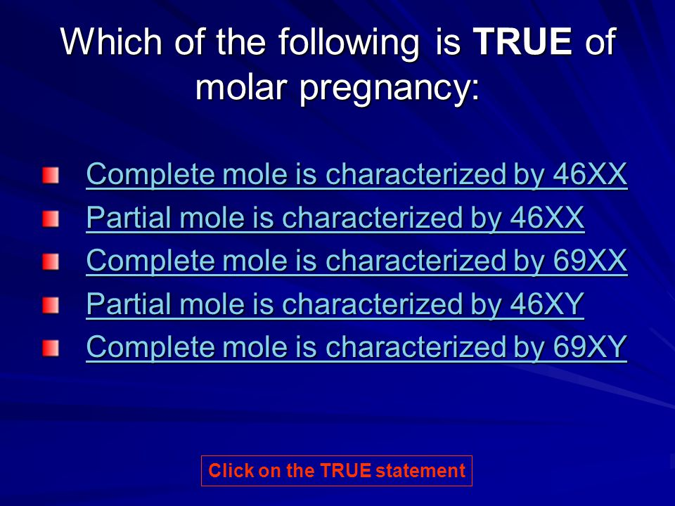 Which of the following is TRUE of molar pregnancy: