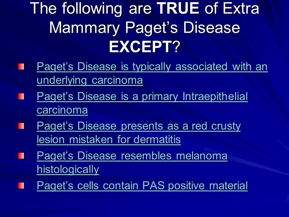 The following are TRUE of Extra Mammary Paget's Disease EXCEPT