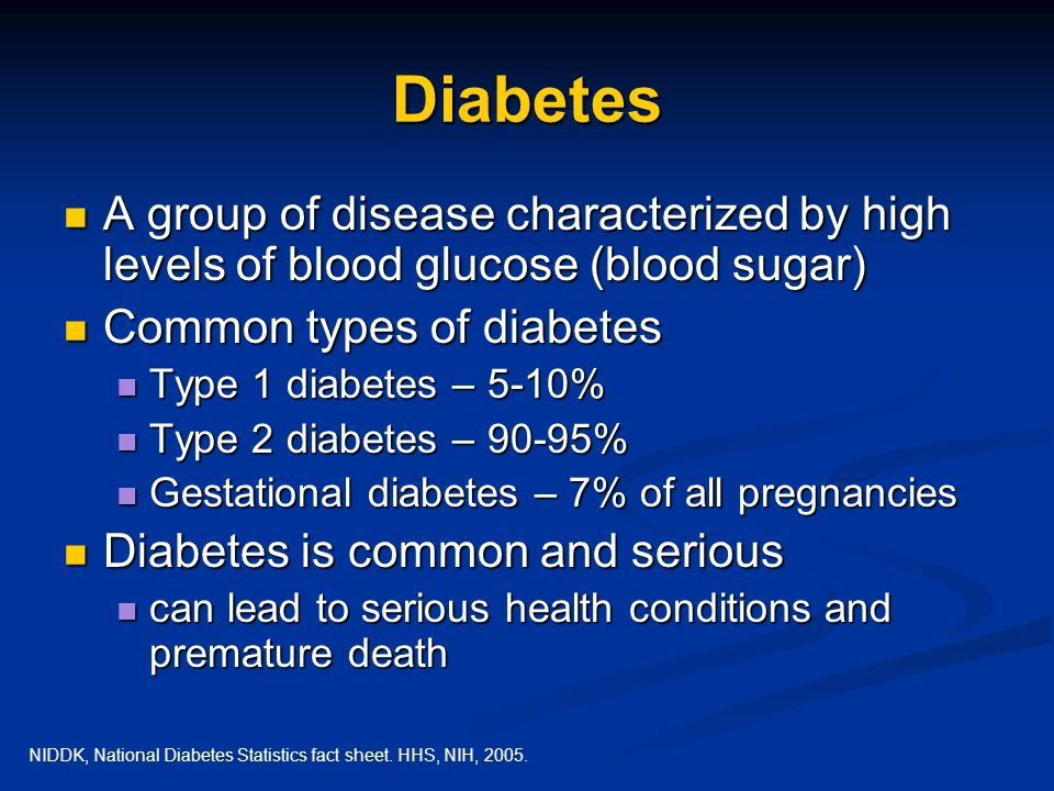 Diabetes A group of disease characterized by high levels of blood glucose (blood sugar) Common types of diabetes.