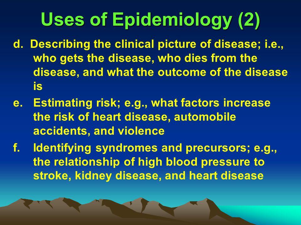 Uses of Epidemiology (2)