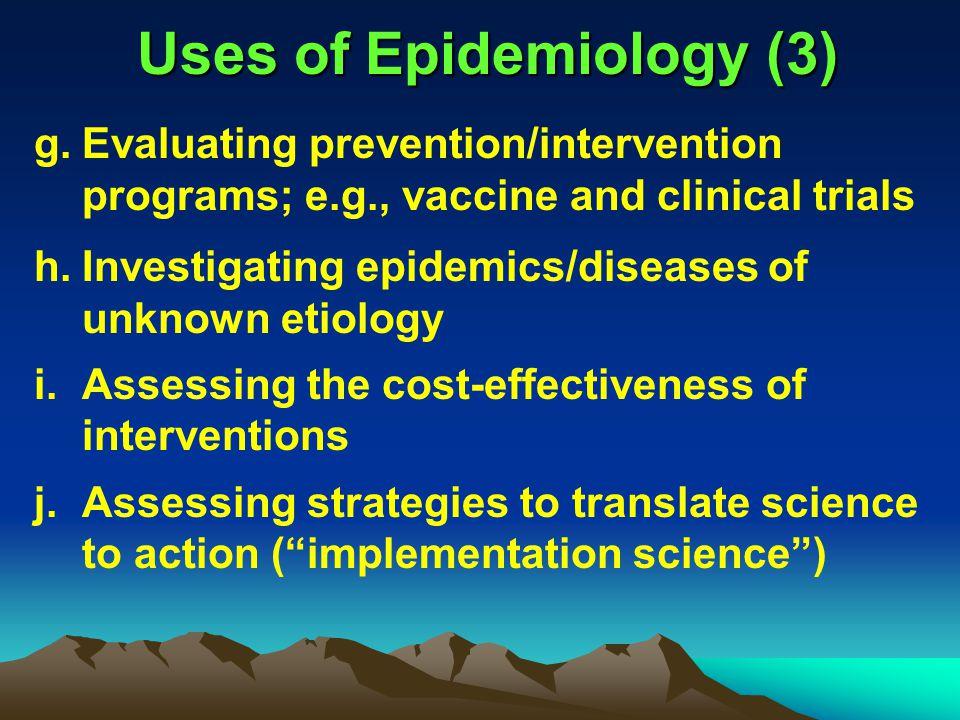 Uses of Epidemiology (3)