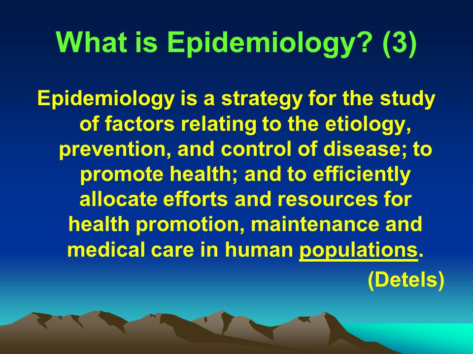 What is Epidemiology (3)