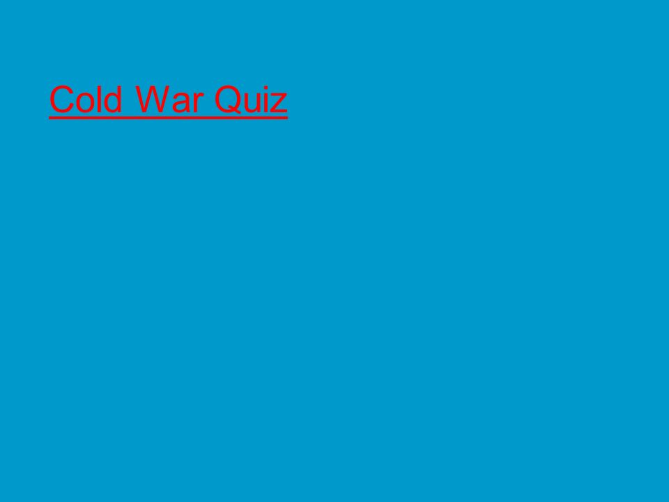 Cold War Quiz