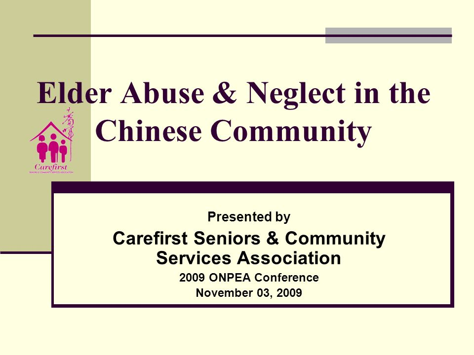 Elder Abuse & Neglect in the Chinese Community