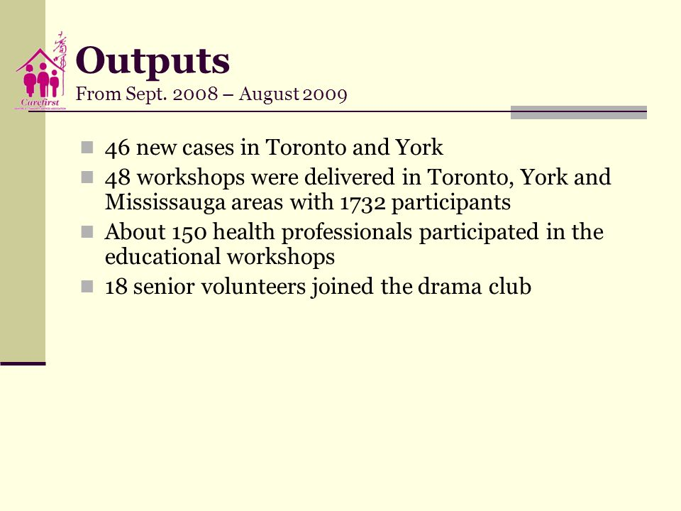 Outputs From Sept – August 2009